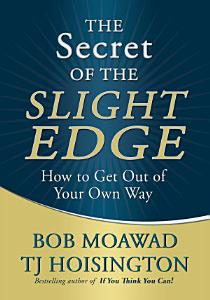 The Secret of the Slight Edge PDF