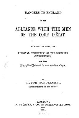 Dangers to England of the Alliance with the Men of the Coup D   tat