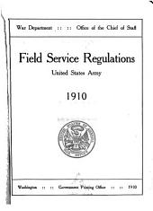 Field Service Regulations, United States Army, ...