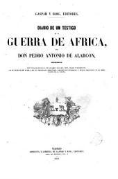 Diario de un testigo de la guerra de Africa por --- con vistas de batallas