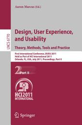 Design, User Experience, and Usability. Theory, Methods, Tools and Practice: First International Conference, DUXU 2011, Held as Part of HCI International 2011, Orlando, FL, USA, July 9-14, 2011, Proceedings, Part 2