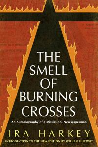 The Smell of Burning Crosses PDF