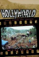 Hollyworld   Space  Power  and Fantasy in the American Economy PDF