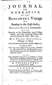 Journal ... of the Boscawen's voyage to Bombay, by a young gentleman passenger. To which are added two letters sign'd Philalethes, address'd to The Remembrancer. Also some occasional thoughts on freedom in trade, by Philalethes