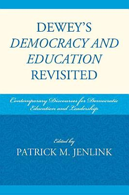 Dewey s Democracy and Education Revisited