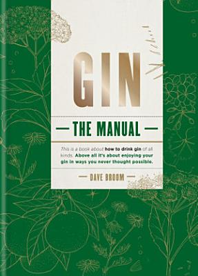 Gin  How to Drink it