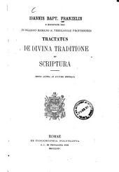 Ioannis Bapt. Franzelin tractatus de divina traditione et scriptura