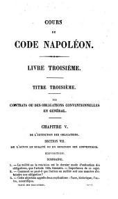 Cours de Code Napoléon: Traité des contrats ou des obligations conventionnelles en général