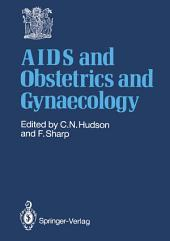 AIDS and Obstetrics and Gynaecology