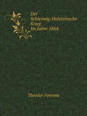 Der Schleswig-Holsteinsche Krieg Im Jahre 1864
