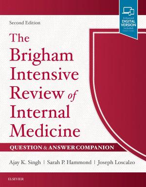 The Brigham Intensive Review of Internal Medicine Question   Answer Companion E Book PDF
