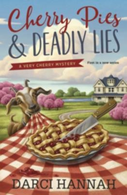 Cherry Pies   Deadly Lies