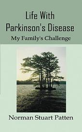 Life with Parkinson's Disease
