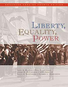 Liberty  Equality  Power  Enhanced Concise Edition Book
