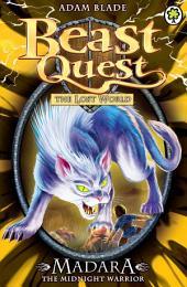 Beast Quest: Madara the Midnight Warrior: Book 4