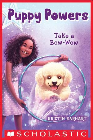 Puppy Powers  3  Take a Bow Wow PDF