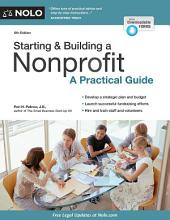 Starting & Building a Nonprofit: A Practical Guide, Edition 6