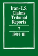 Iran-U.S. Claims Tribunal Reports: Volume 7
