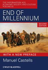 End of Millennium: The Information Age: Economy, Society, and Culture |, Volume 3, Edition 2