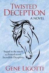 Twisted Deception: A Novel