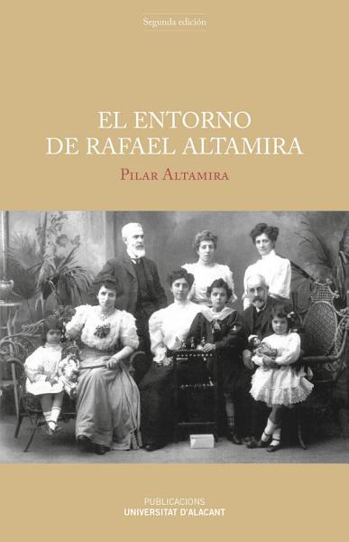 El Entorno De Rafael Altamira