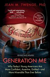 Generation Me Revised And Updated Book PDF