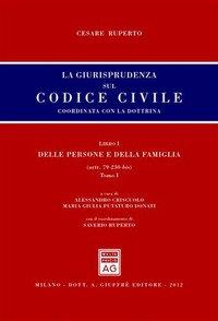 La Giurisprudenza Sul Codice Civile Coordinata Con La Dottrina Libro I Delle Persone E Della Famiglia Artt 79 230 Bis