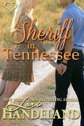 A Sheriff in Tennessee: Lori's Classic Love Stories