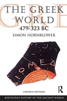 The Greek World 479 323 BC PDF