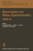 Secondary Ion Mass Spectrometry Sims III PDF