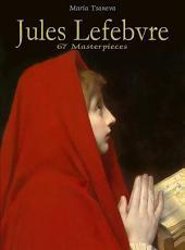 Jules Lefebvre: 67 Masterpieces