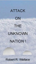 Attack on the Unknown Nation