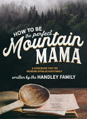 How to be the Perfect Mountain Mama
