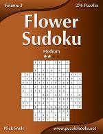 Flower Sudoku - Medium - Volume 3 - 276 Logic Puzzles