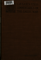 De bello gallico libri IV.: The first four books of Caesar's Gallic war