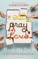 Eat Pray Love Made Me Do It PDF