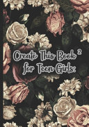 Create This Book 2 for Teen Girls