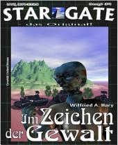STAR GATE 034: Im Zeichen der Gewalt
