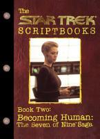 Becoming Human  The Seven of Nine Saga PDF