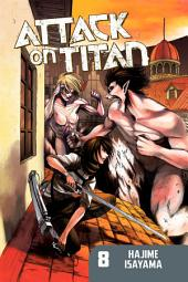 Attack on Titan: Volume 8