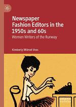 Newspaper Fashion Editors in the 1950s and 60s