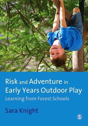 Risk   Adventure in Early Years Outdoor Play