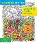 Zendoodle Coloring  Enchanting Gardens