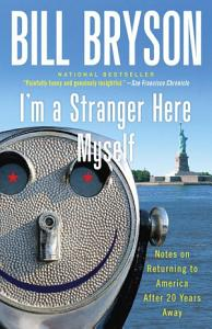 I m a Stranger Here Myself Book