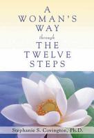 A Woman s Way through the Twelve Steps PDF