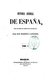 Historia general de España: Volumen 10