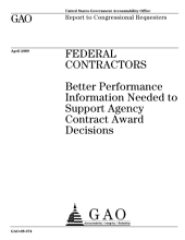 Federal Contractors: Better Performance Information Needed to Support Agency Contract Award Decisions