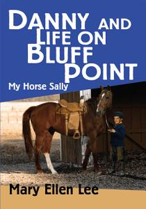 Danny and Life on Bluff Point Book