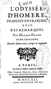 L'Odyssée d'Homère, traduite en françois, avec des remarques