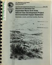 Expanded Moxa Arch Area Natural Gas Development Project, Sweetwater County, Lincoln County, Uinta County: Environmental Impact Statement